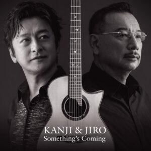 "KANJI & JIRO ""Something's Coming"" アルバムリリース記念ツアー"